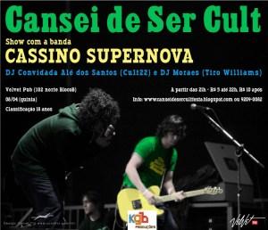 Cassino Supernova no Cansei de ser Cult