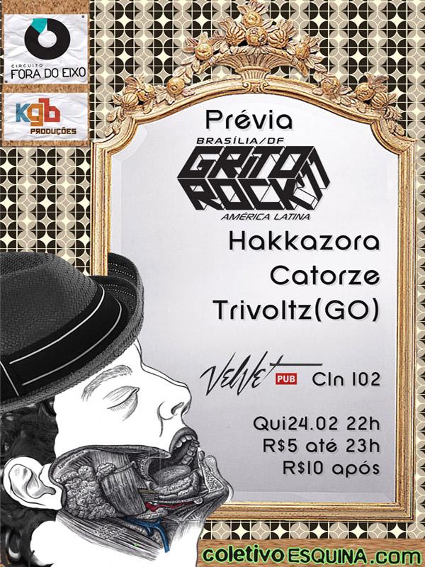 VENHA PRO LANÇAMENTO DO GRITO ROCK BRASÍLIA 2011!!!!