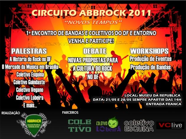 1º Encontro de Coletivos e Bandas do DF e Entorno - Circuito ABBROCK 2011
