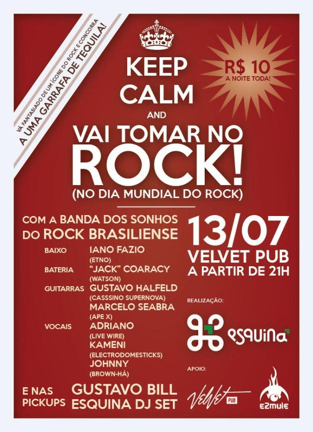 VAI TOMAR NO ROCK! 13 de Julho, no Velvet Pub a partir das 21h, apenas R$10